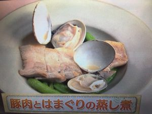 上沼恵美子のおしゃべりクッキング 豚肉とはまぐりの蒸し煮