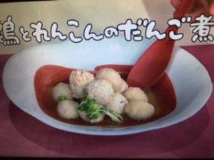 【NHKきょうの料理】鶏とれんこんのだんご煮&長芋と豚バラの炒め煮 レシピ