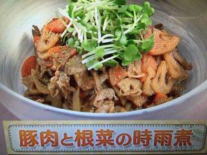 【上沼恵美子のおしゃべりクッキング】豚肉と根菜の時雨煮 レシピ