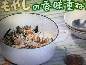 【きょうの料理】もやしの香味重ね蒸し・もやしすき・もやしのお好み焼き レシピ