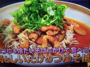 男子ごはん アレンジ麺レシピ!豚肉としいたけのつゆそばなど