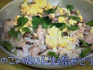 【NHKきょうの料理】平野レミ きのこレシピ~発酵炒め・吸いトリ混ぜご飯・軸のマジックなど